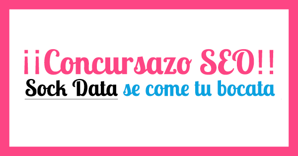 Concurso SEO - Sock Data se come tu bocata