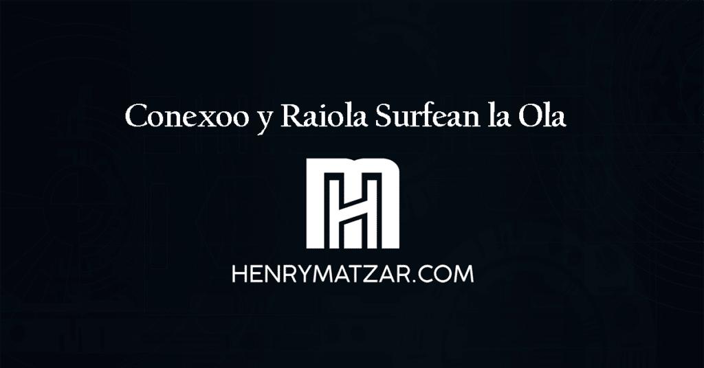 Conexoo y Raiola Surfean la Ola